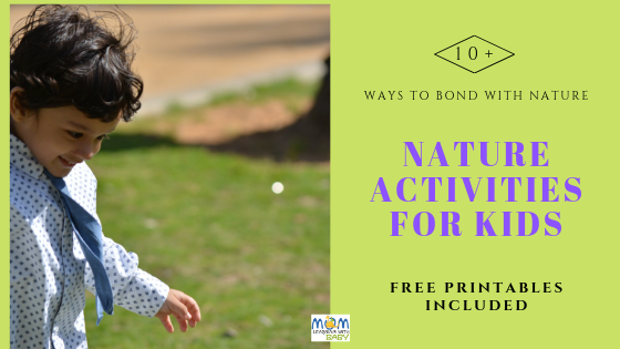 10+ Nature Activities For Kids – FREE PRINTABLES