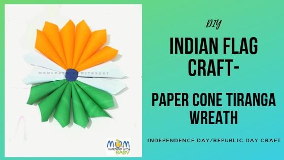 Indian Flag Craft – Paper Cone Tiranga Wreath