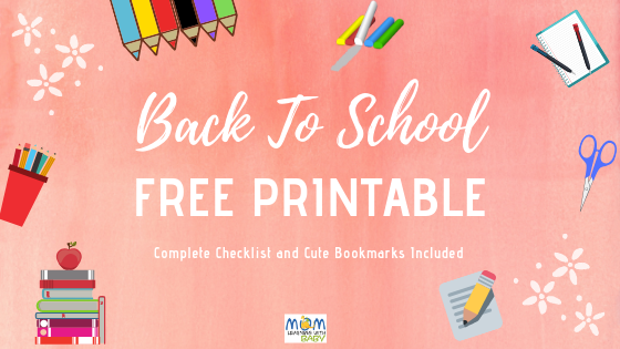Back To School FREE Printable Checklist & Bookmarks