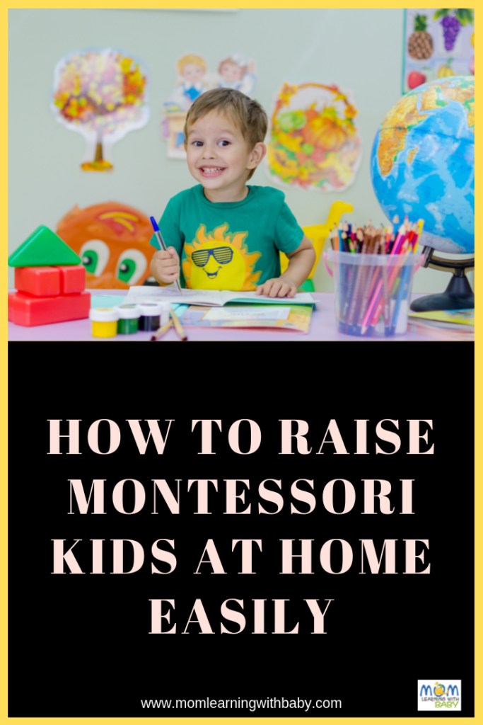 How to Raise Montessori Kids at Home Easily