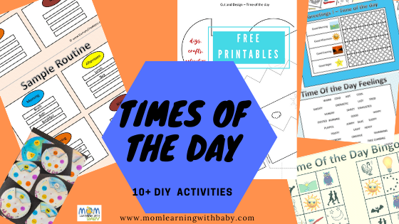 Teach your toddler the times of the day-10+ DIY Activities- FREE Printables