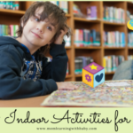 50+ Indoor Activities for kids