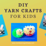 Yarn Crafts for kids