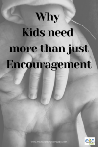 Why Kids need more than just Encouragement PIN