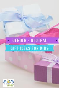 Gender Neutral Gift Ideas for Kids Pin